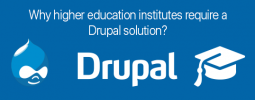 Why higher education institutes require a Drupal solution?